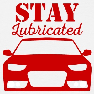 Mechanic: Stay Lubricated - Men's T-Shirt