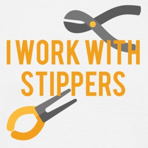 Electricians: I work with Stippers. - Men's T-Shirt