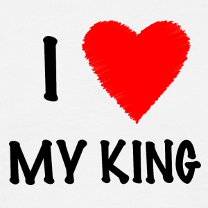 I Love My KING - Herre-T-shirt