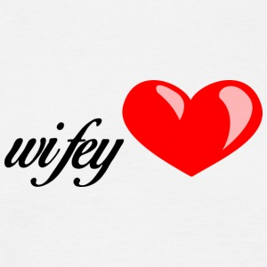 wifey - T-shirt Homme