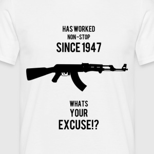 AK47 Whats your Excuse - Men's T-Shirt