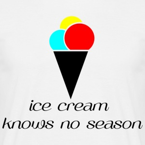 Ice Cream knows no season - Männer T-Shirt
