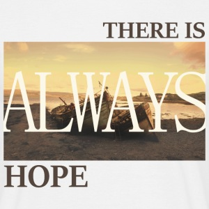 There_is_always_hope_slim_picture_natural - Männer T-Shirt