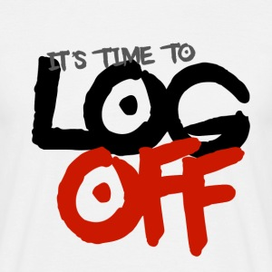 It's time to log off - Men's T-Shirt