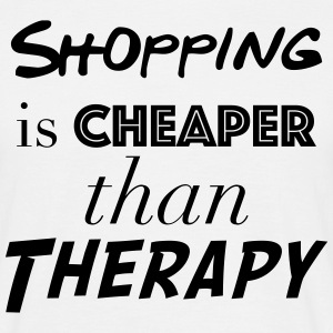 Shopping Cheaper than therapy - Men's T-Shirt