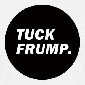 Tuck frump - Mannen T-shirt