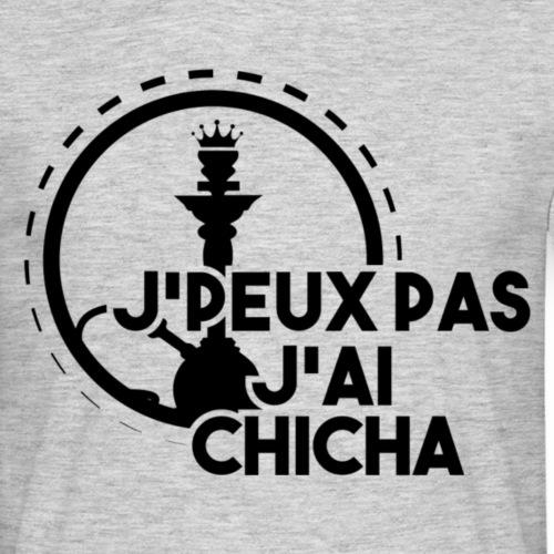 J'PEUX PAS J'AI CHICHA BLACK + # - T-shirt Homme