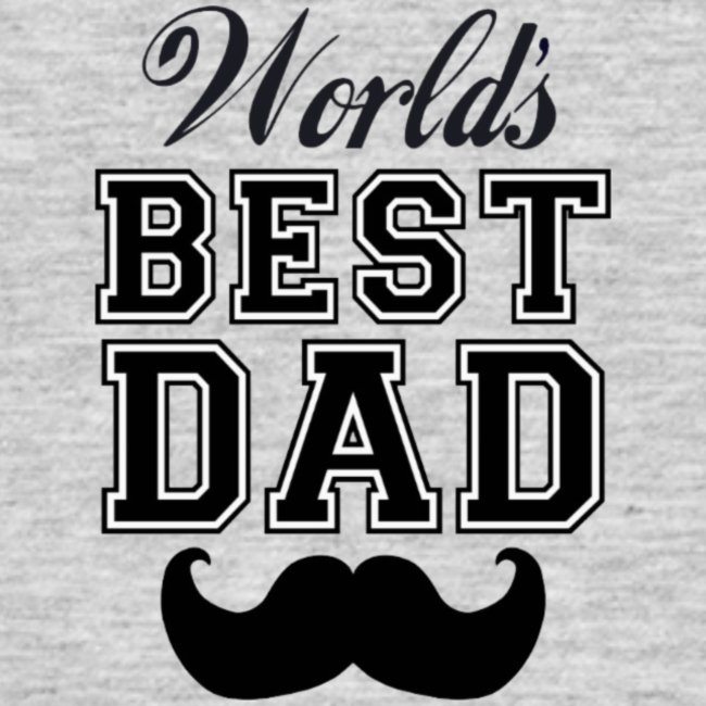 Worlds best dad