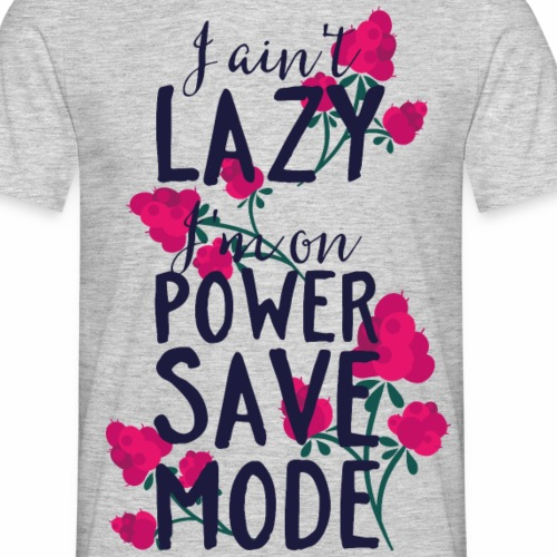 Power Save Mode - Männer T-Shirt