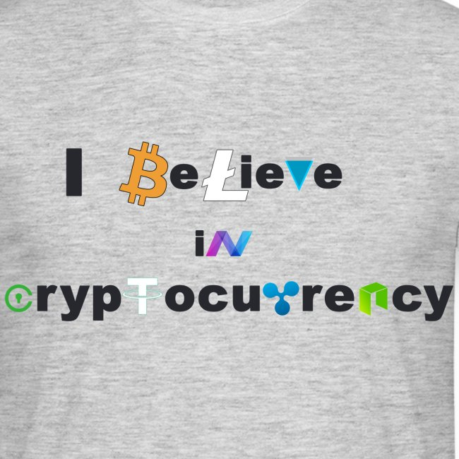 I believe in Cryptocurrency