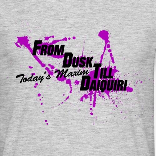 from_dusk_till_daiquiri_lila2 - Männer T-Shirt