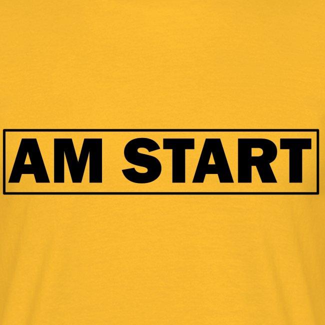 am Start