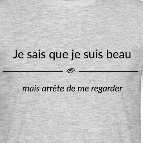jesaisquejesuisbeau maisa - T-shirt Homme