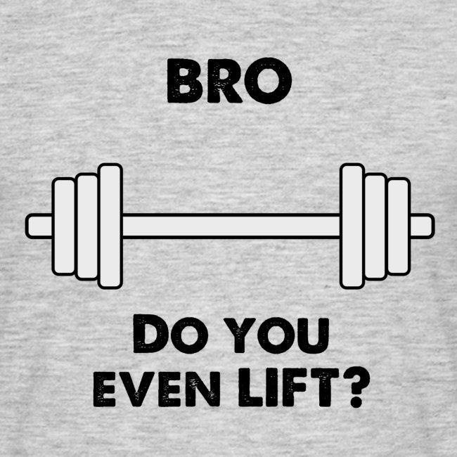 Bro lift
