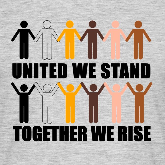 United We Stand. Together We Rise!