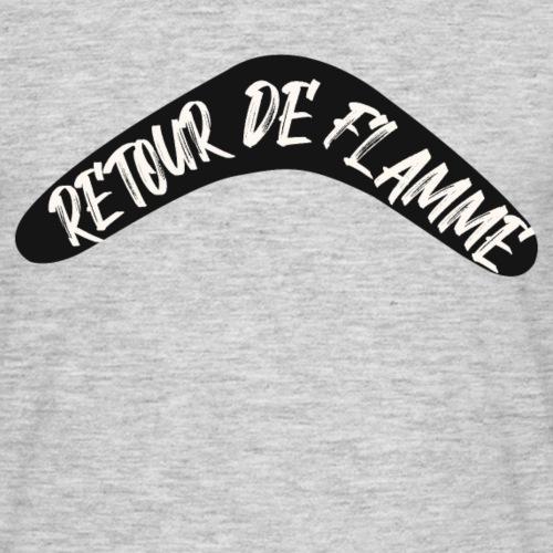 Retour de flamme - T-shirt Homme
