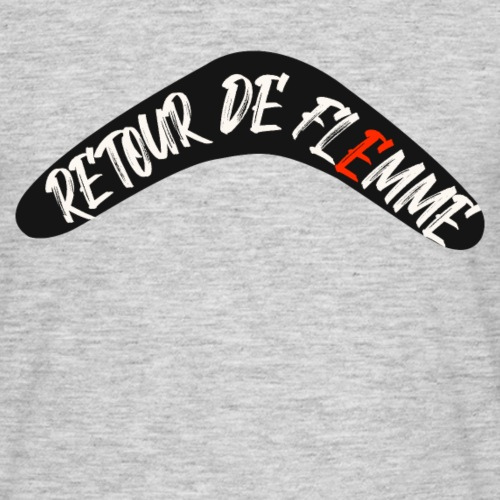 Retour de flemme - T-shirt Homme