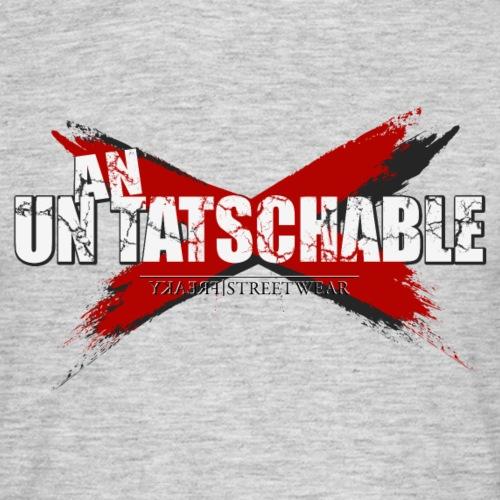 Un-an-tatschable - Männer T-Shirt