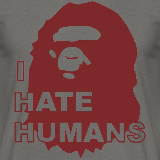 I hate humans