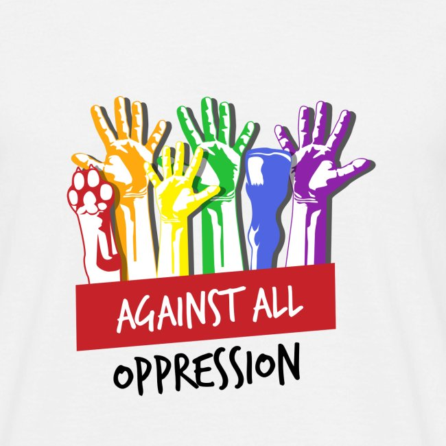 Against All Oppression