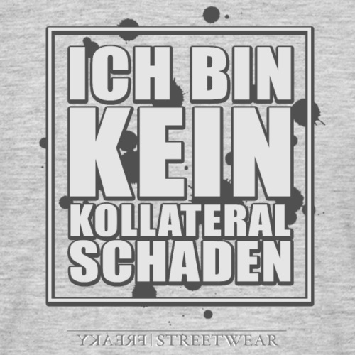 Kein Kollateralschaden - Männer T-Shirt