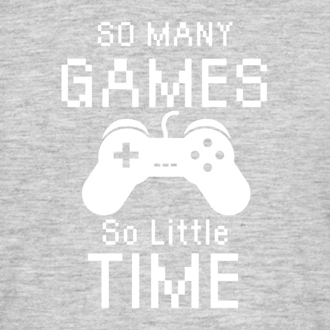 So many games - so little time