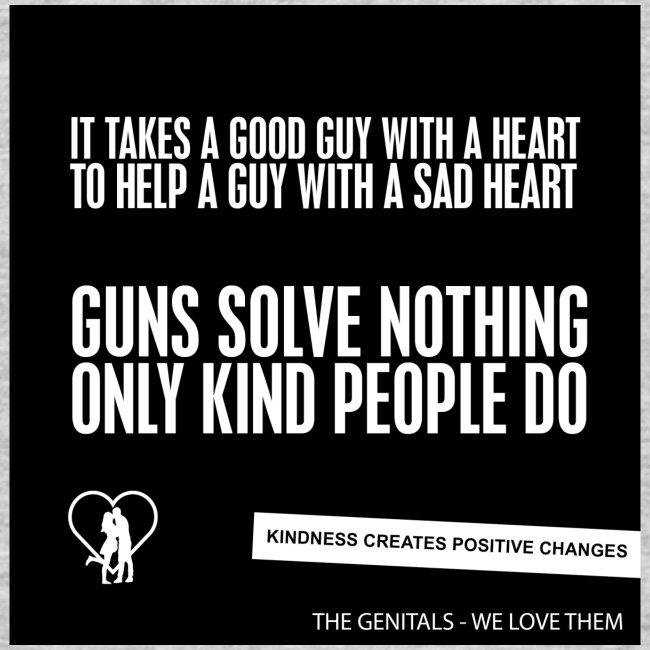 IT TAKES A GOOD GUY