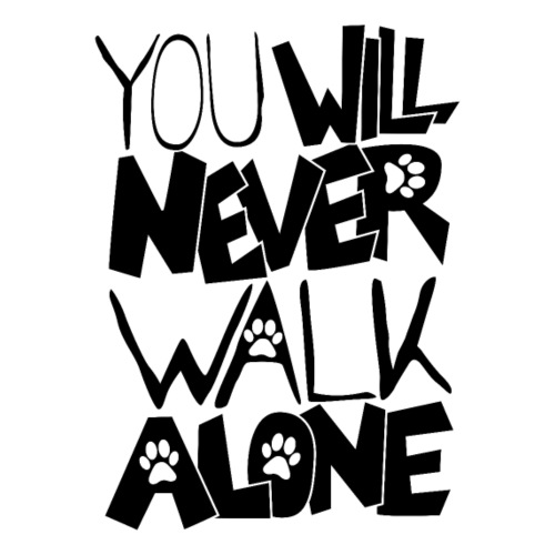 You never want to walk alone - Men's T-Shirt