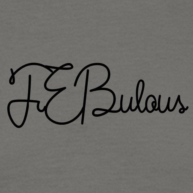 FEBulous Schreischrift