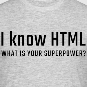 I know HTML - Men's T-Shirt