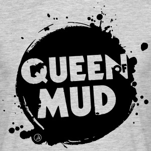 Queen of Mud - Herre-T-shirt
