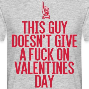 Don't like Valentines Day - Männer T-Shirt