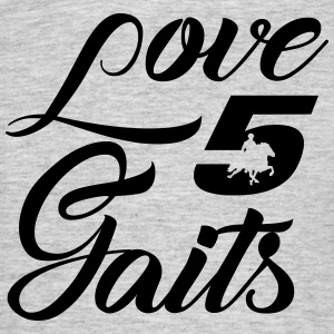Love 5Gaits - Men's T-Shirt