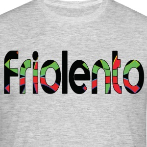 friolento - Men's T-Shirt