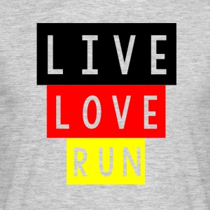 LIVE LOVE RUN - Men's T-Shirt