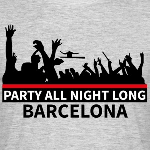BARCELONA Party All Night Long - Mannen T-shirt