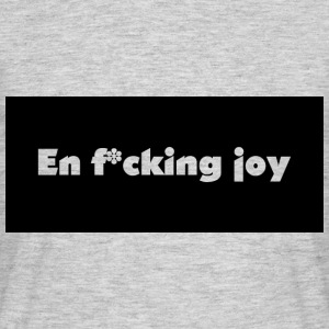 A cking f * joie - T-shirt Homme