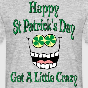 Funny Happy St Patrick's Day - Men's T-Shirt