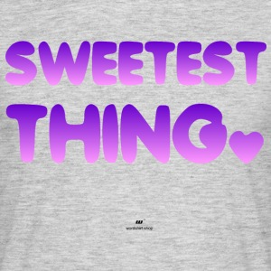 Sweetest Thing - Mannen T-shirt