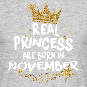 Real princesses are born in November! - Men's T-Shirt