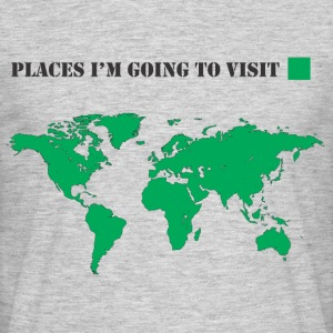 Places I'm going to visit - Camiseta hombre