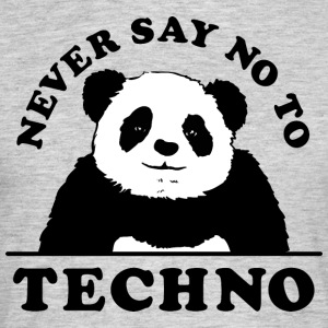 Never say no to techno II - Men's T-Shirt