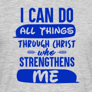 With God you can do Anything - Men's T-Shirt