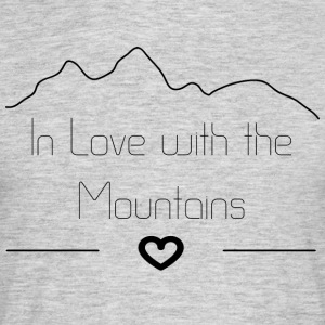 In Love with the Mountains - Männer T-Shirt