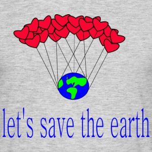 låt s_save_the_earth - T-shirt herr