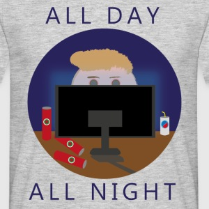 All Day - All Night | gaming - Mannen T-shirt
