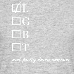 Womens / Lesbian and pretty damn awesome - Herre-T-shirt