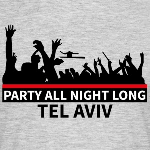 TEL AVIV Party - Mannen T-shirt