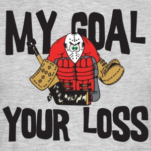 Hockey My Goal uw verlies - Mannen T-shirt