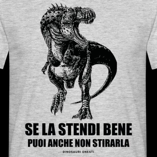 SE LA STENDI BENE - Maglietta da uomo